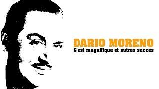 Dario Moreno - C'est Magnifique et autres succès (Full Album / Album complet)