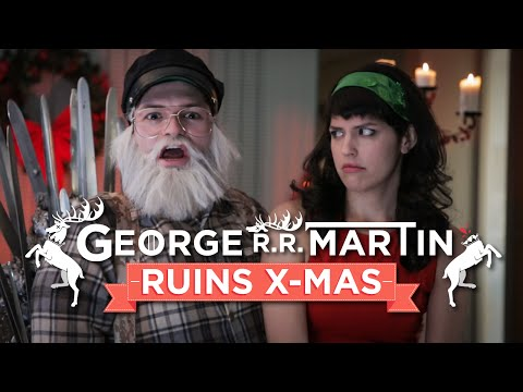 George R.R. Martin Ruins Christmas (Hardly Working)