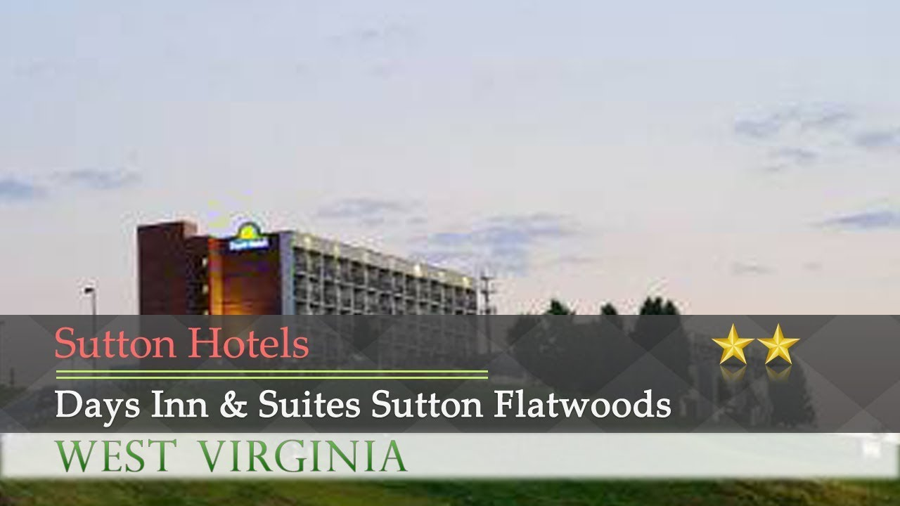 Days Inn Suites Sutton Flatwoods Hotels Wv