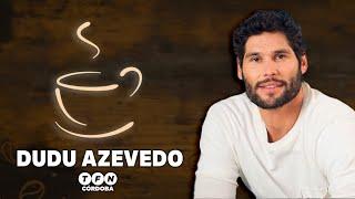 Un café con Dudu Azevedo