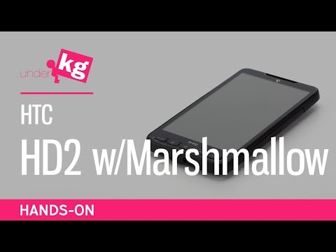 HTC HD2 with Android Marshmallow Port [4K]