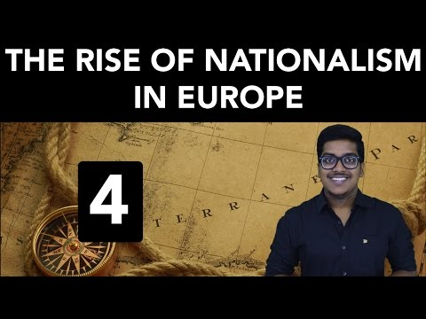 History: The Rise of Nationalism in Europe (Part 4)