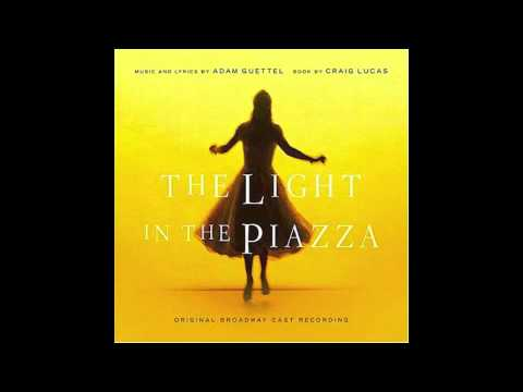 The Light in the Piazza - Let's Walk