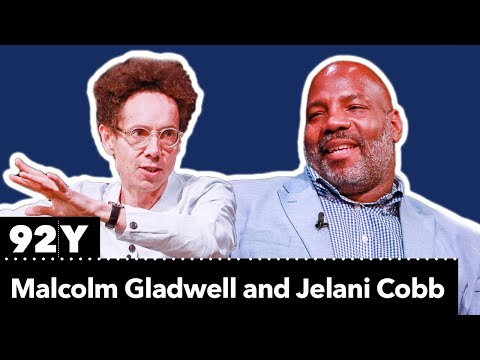 Malcolm Gladwell Talks With Jelani Cobb About Gladwell's Fascinating New Book, Talking To Strangers