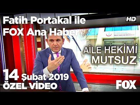Aile Sağlığı Merkezleri Finansal Zorluk Yaşıyor... 14 Şubat 2019 Fatih Portakal Ile FOX Ana Haber