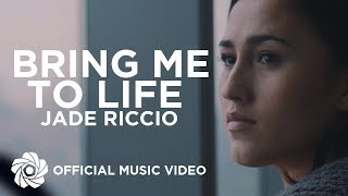 Jade Riccio - Bring Me To Life (Official Music Video)