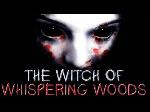 The Witch Of Whispering Woods | A Reddit Horror Story | NoSleep