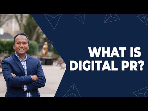 What Is Digital PR? Digital PR vs. Traditional PR   Digital Marketing 101