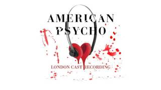 American Psycho - London Cast Recording: In The Air Tonight