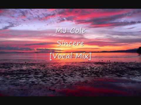 MJ Cole - Sincere [Vocal Mix]