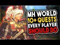 10+ Quests Every Player Needs To Do - Monster Hunter World Festival Guide 2019
