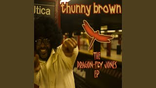 Provided to YouTube by The Orchard Enterprises Touch the Ceiling Fan · Thunny Brown · Cuzin Bawb · Madli Kents The Dragonfly Jones EP ℗ 2014 LoveCat ...