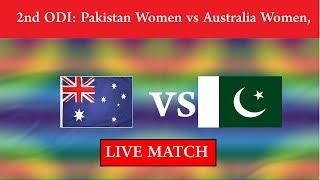 Live Match - 2nd ODI: Pakistan Women vs Australia Women Ptv Sports Live