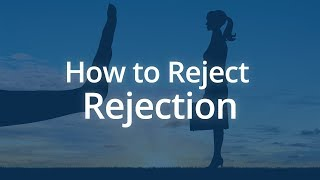 How to Reject Reje¢tion | Jack Canfield