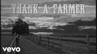James Wesley - Thank a Farmer (Lyric Video)
