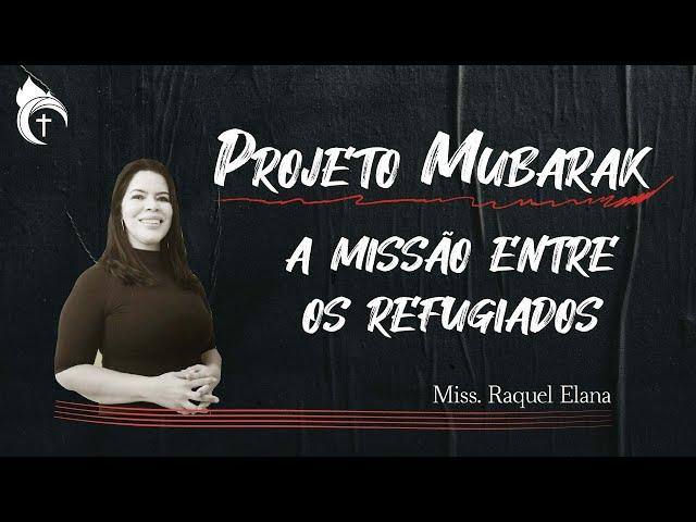 PROJETO MUBARAK I Miss. Raquel Elana 10.10.21