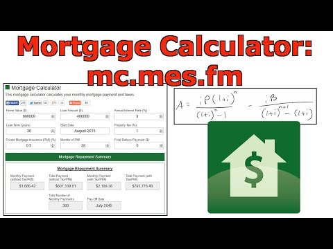 Mortgage Calculator Tutorial: mc.mes.fm
