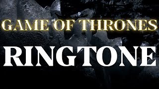 Game of Thrones Ringtone and Alert
