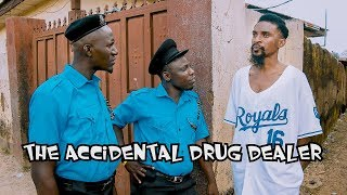 The Accidental Drug Dealer (YAWA SKITS, Episode 18)