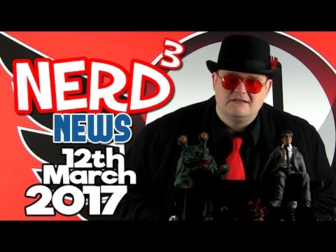 Nerd³ News - 12th March 2017 - Hit the Jim, Lawyer Up