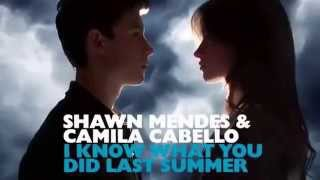 Shawn Mendes Feat. Camila Cabello - I Know What You Did Last Summer  Ikwydls  {a