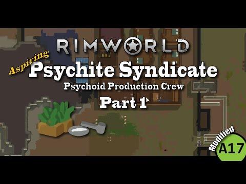 RimWorld - Psychite Syndicate | Part 1