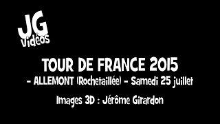TOUR DE FRANCE - ALLEMONT (ROCHETAILLEE) - 25 JUILLET 2015