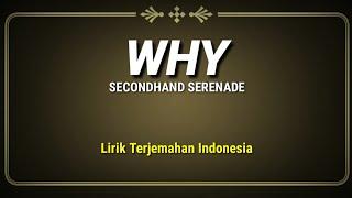 Download Mp3 Why - Secondhand Serenade   Lirik Terjemahan Indonesia