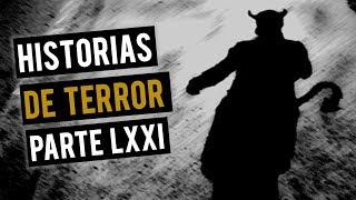 HISTORIAS DE TERROR LXXII (RECOPILACIÓN DE RELATOS DE TERROR)