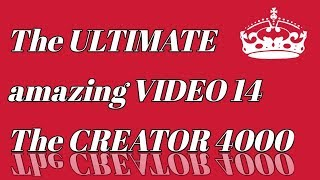 Download The +ULTIMATE/ \amazing|]VIDEO 14) by The *+|CREATOR 4000]