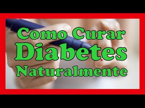 REMEDIOS CASEROS PARA CURAR LA DIABETES Tratamientos Naturales Para Combatir y Eliminar La diabetes