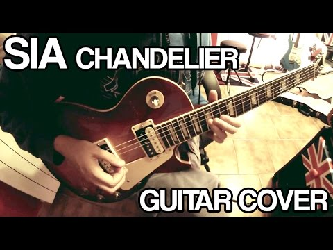 ♫ SIA Chandelier - GUITAR ROCK COVER - YouTube
