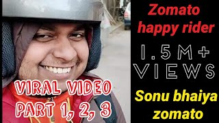 Zomato delivery boy viral video meme: Part 1-2 TikTok Sonu bhaiya Zomato wale trending #happyrider