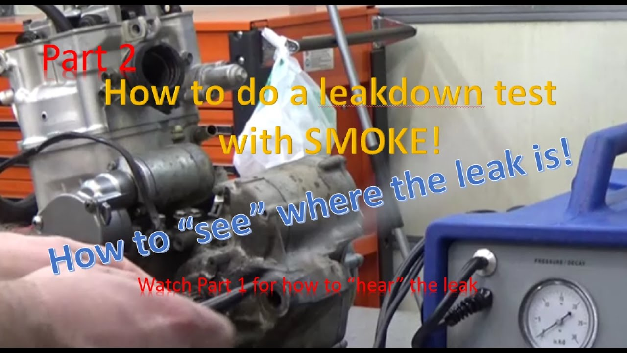 Part 2 : How to do a cylinder leak down test with SMOKE to