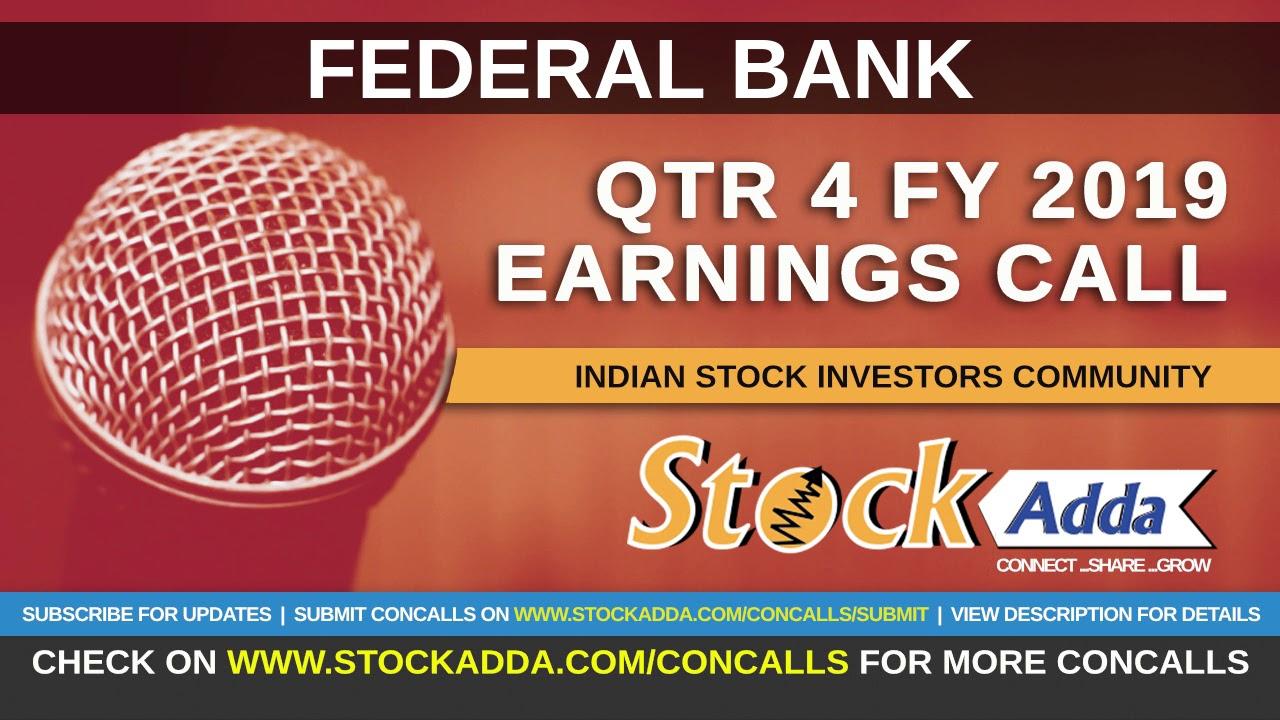 Federal Bank Investors Conference Call Qtr4 FY19