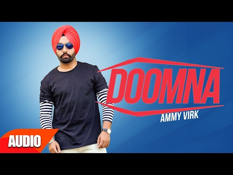 Doomna (Full Audio Song) | Ammy Virk | Punjabi Audio Song | Speed Records