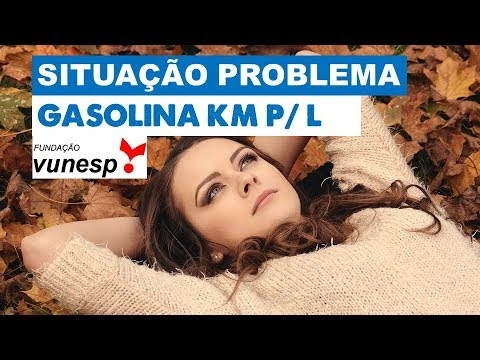 Vunesp 2017 Km Por Litro Situacao Problema Matematica Matematica Bandodeestudiosos Youtube