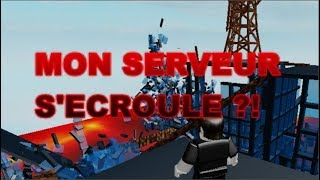 MY ROBLOX SERVER S'ECROULE?!