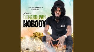 Depend Pan Nobody