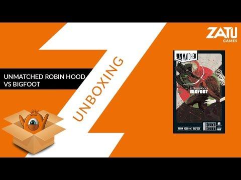 Unmatched Robin Hood vs Big Foot Unboxing