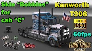 ETS 2 - 25$ Mod - Kenworth T908