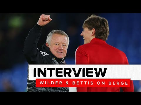 chris-wilder-&-stephen-bettis-on-sander-berge-|-sheffield-united-interview