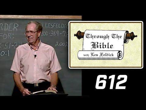 [ 612 ] Les Feldick [ Book 51 - Lesson 3 - Part 4 ] Hebrews 10:23-11:8  b