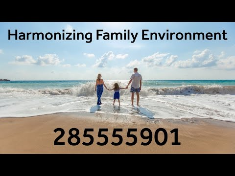 Grabovoi Numbers - Harmonizing Family Environment - 285555901