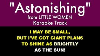 Astonishing from Little Women - Karaoke Track with Lyrics on Screen