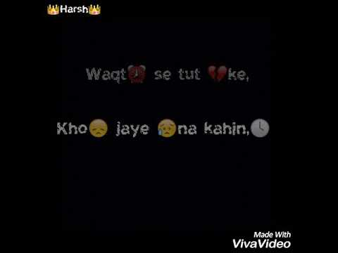 Waqt se tut ke kho jaye na kabhi.. Love song with lyrics for WhatsApp status..
