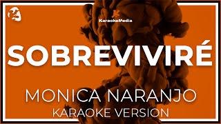 Monica Naranjo - Sobrevivire (Karaoke)