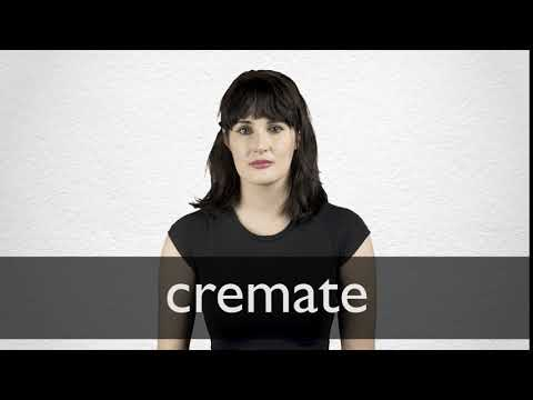 Cremate definition and meaning | Collins English Dictionary