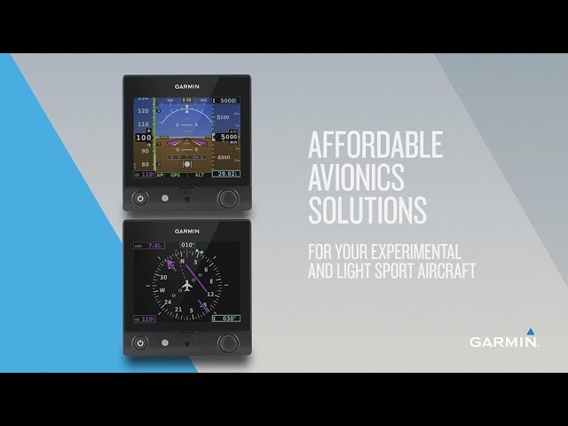 Garmin Avionics for Experimental and Light Sport Aircraft: Affordable Solutions for Your Airplane