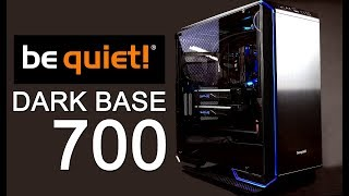 Be Quiet! Dark Base 700 Mid Tower Tempered Glass Panel Case Review